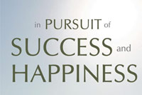 The Pursuit of Success and Happiness